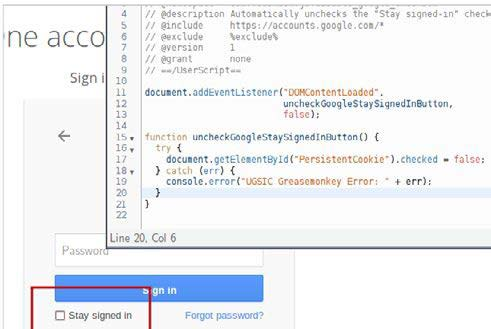 Figure 3: This screenshot shows the text editor of the Greasemonkey add-on with the code to uncheck the 'Stay signed-in' check box