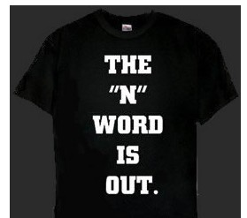 The N Word is Out