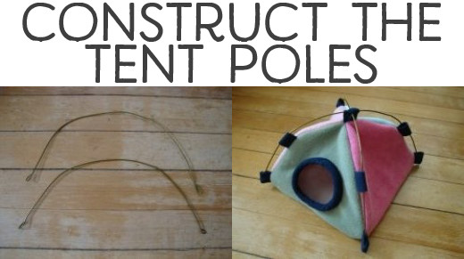Construct the tent poles.