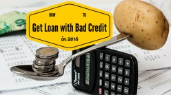 How to get a loan with bad credit. Top money tips for 2016