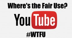 #WTFU - Where's The Fair Use?