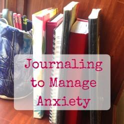 Journaling to Mange Anxiety
