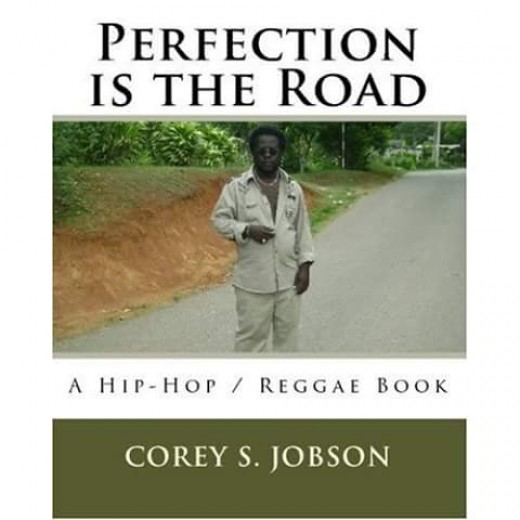 Perfection is the Road was published in 2009 at Amazon. So far it is all I have that is in print.