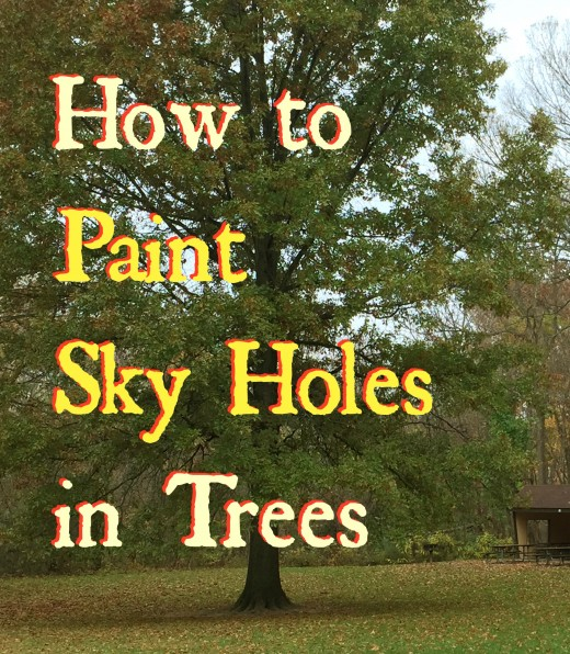 How do you paint those areas of light that break through a tree in a way that they look natural and believable? Skyholes 101.