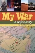 My War - A wife's story (an excerpt)