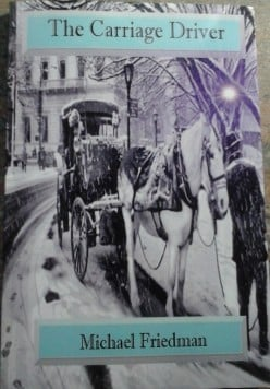 The Carriage Driver by Michael Friedman – a review