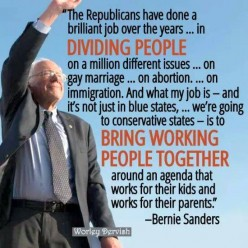 The Republicans and Democrats, conservative and liberals, try to divide people. Bernie Sanders plans to bring them together.