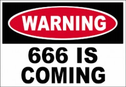(13)  Let Him That Have Wisdom and Understanding Count the Number of the Beast 666!