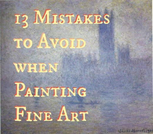 "Most beginners make the same mistakes, and for some reason they can be picked up also by the non-artist. Here is a list of the most common habits to avoid, so that artwork is not seen as mediocre.- ""Parliament, Effect of Fog"" Claude Monet"
