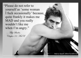 Robert Pattinson has been 'accidentally' playing variations of BOTH characters of Edward Cullen and Christian Grey in the minds of OLDER ladies like EL James since LONG BEFORE she wrote Fifty Shades.