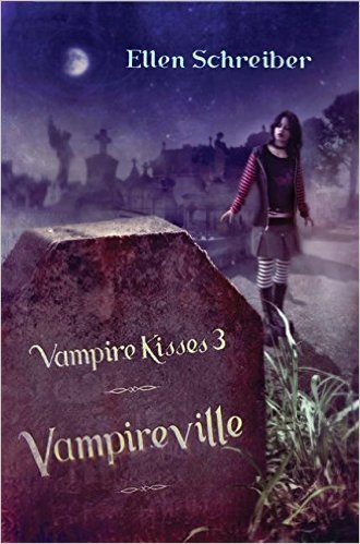 Vampire Kisses Vampireville Third Novel
