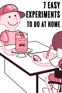 7 Cool And Easy Experiments To Do At Home