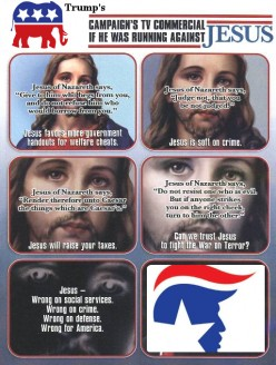 What would the GOP's Trump campaign look like if running against Jesus.