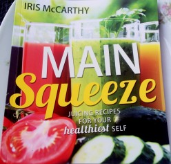 Main Squeeze - Juicing Recipes For Your Healthiest Self: a cook book review
