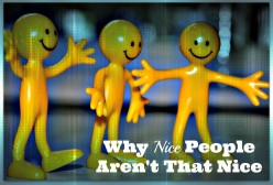 Why Nice People Aren't That Nice