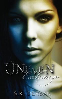 Uneven Exchange by S.K. Derban