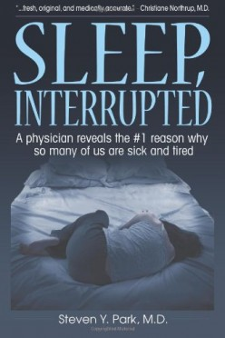 Sleep Interrupted: A Sleep Apnea book review