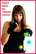 How to Fight the High Costs of RV Travel