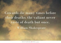 One of Shakespear's best quotes.