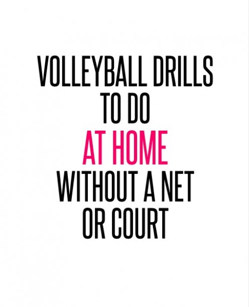 Volleyball Drills to Do at Home Without a Net or Court
