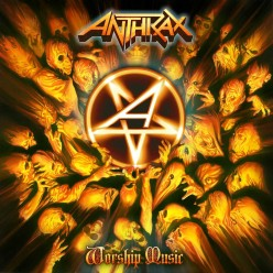 "Anthrax - ""Worship Music"" (2011) Review"