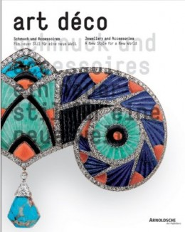 Art Deco Jewellery and Accessories: A New Style for a New World Hardcover – 1 Oct 2008 by Cornelie Holzach