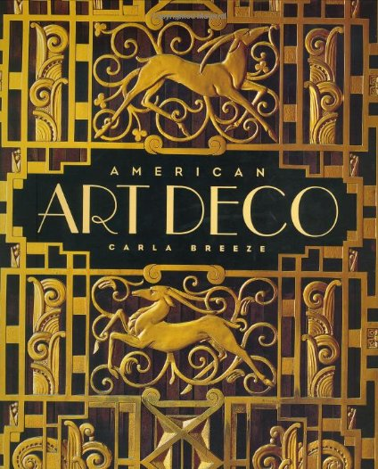 American Art Deco: Modernistic Architecture and Regionalism Hardcover – 23 May 2003 by Carla Breeze.