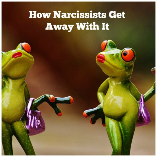 How narcissists get away with it.