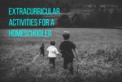 Ultimate Guide to Extracurricular Activities for Homeschoolers