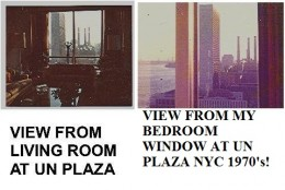 "These are two photos of looking out the UN Plaza where my family lived for 10 years. See the United Nations Building? See the East River, and of course, that statue that all celebrity types loved and wanted of the ""man with his hands over his head""!"
