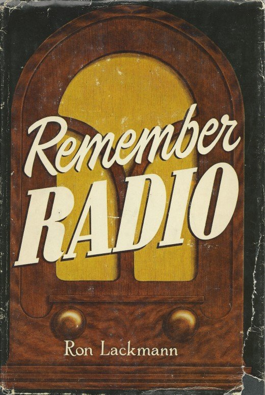 Remember Radio by Ron Lackman