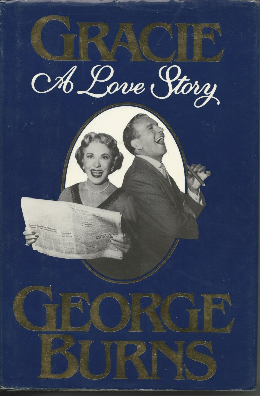 Gracie, A Love Story by George Burns