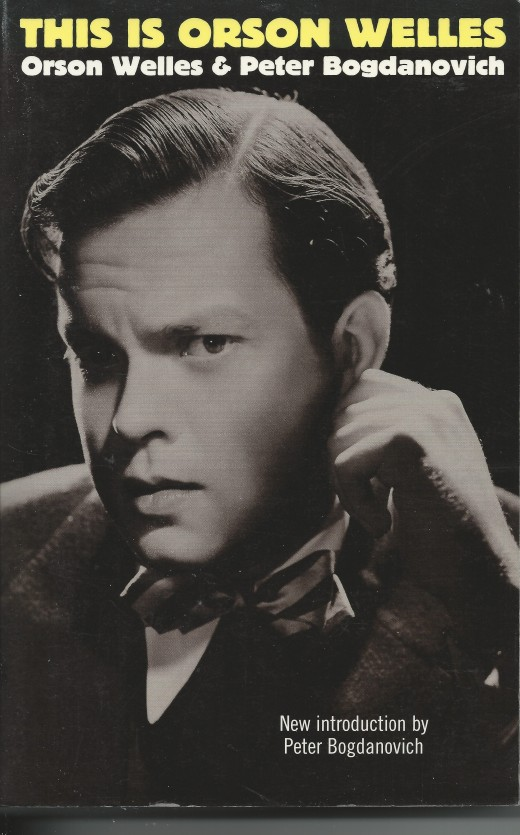 This is Orson Welles by Welles and Bogdonovich