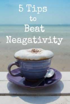 5 Secrets to Beating Negativity