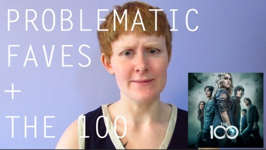 "Sage, a white non-binary person with redish hair, looks at the camera, disgruntled. A cover image for The 100 sits in the bottom right corner. White text over the image reads ""PROBLEMATIC FAVES + THE 100""."