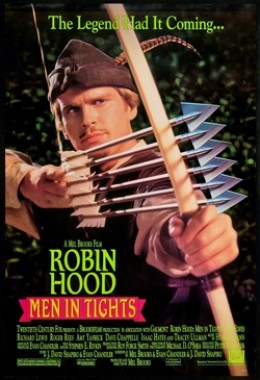 The theatrical poster for Robin Hood: Men in Tights. Unfortunately, that multi-arrow trick only appears once.