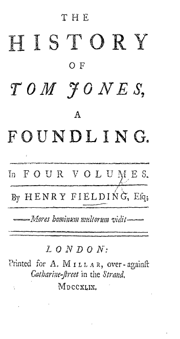 The History of Tom Jones, a Foundling (1749)
