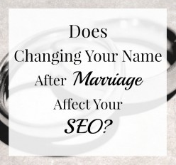 Does Changing Your Name After Marriage Affect SEO?
