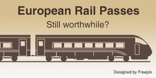 Are European rail passes still worthwhile?
