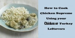 Chicken Supreme - Quick and Easy Recipe for Turkey or Chicken Leftovers