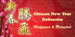 Chinese New Year Food - Singapore and Malaysia