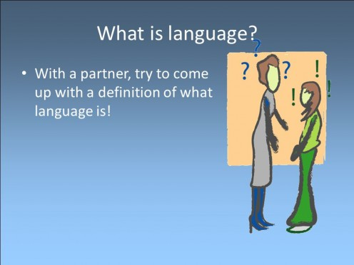 What is language? Basic concepts.