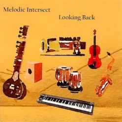 "Melodic Intersect – ""Looking Back"""