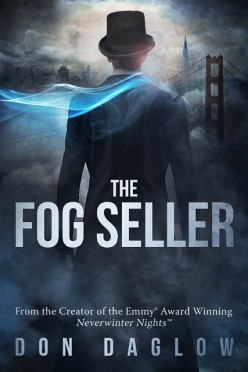 Book Review: The Fog Seller by Don Daglow