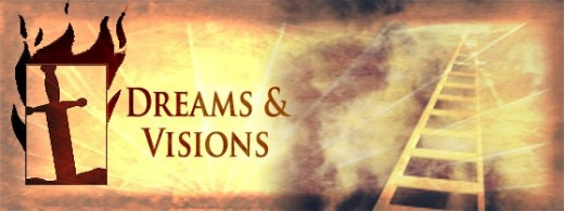 Still Having Dreams and Visions?