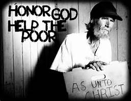 The Poor Shall Always Be Among Us!