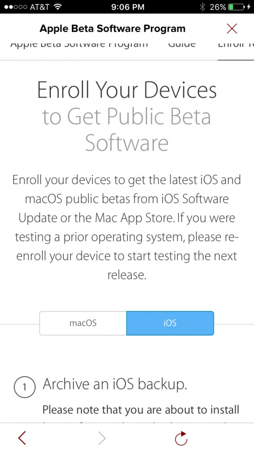 "Select ""iOS"" on the first screen with information about enrolling your Apple iPhone in the public beta program."