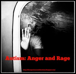 Anger and Rage in My Autistic Child