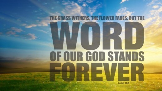 God's Words Will Never Fade Away!