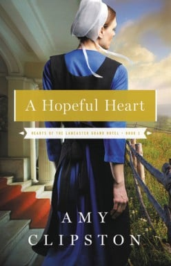 Book Review- A Hopeful Heart by Amy Clipston